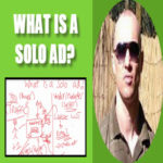 What Is A Solo Ad Tutorial